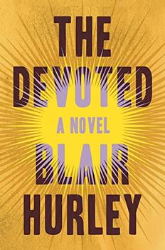 The Devoted by Blair Hurley