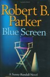 Blue Screen by Robert B. Parker