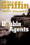 The Double Agents by W.E.B. Griffin, William E. Butterworth IV