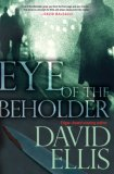 Eye of The Beholder by David Ellis