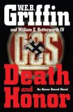 Death and Honor by W.E.B. Griffin, William E. Butterworth IV