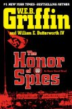 The Honor of Spies by W. E. B. Griffin