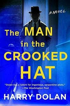 The Man in the Crooked Hat by Harry Dolan