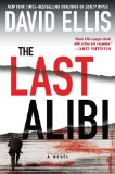 The Last Alibi by David Ellis