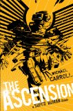 The Ascension by Michael Carroll