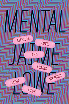 Mental by Jaime Lowe