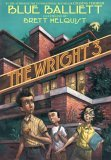 The Wright 3 by Blue Balliett, illustrated by Brett Helquist