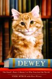 Dewey by Vicki Myron with Bret Witter