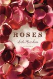 Roses by Leila Meacham