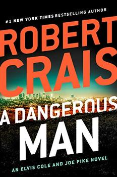 A Dangerous Man (An Elvis Cole and Joe Pike Novel)