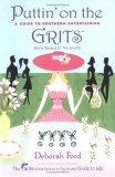Puttin' On The Grits by Deborah Ford