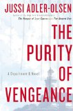 The Purity of Vengeance by Jussi Adler-Olsen