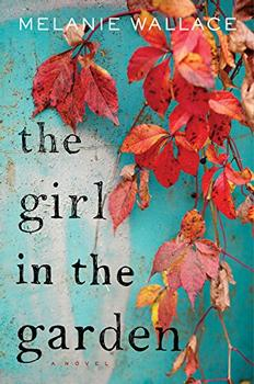 The Girl in the Garden by Melanie Wallace