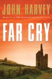 Far Cry by John Harvey
