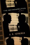The Retrospective by A. B. Yehoshua