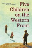 Five Children on the Western Front by Kate Saunders