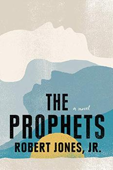 The Prophets by Robert Jones Jr.