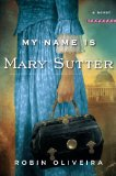 My Name Is Mary Sutter jacket