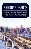 Sherlock Holmes and The King's Governess by Barrie Roberts