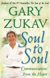 Soul to Soul by Gary Zukav