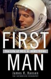 First Man by James R Hansen