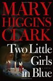 Two Little Girls in Blue by Mary Higgins Clark