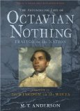 The Astonishing Life of Octavian Nothing, Traitor to the Nation, Volume II jacket