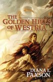 The Golden Hills of Westria by Diana Paxson