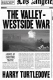 The Valley-Westside War (Crosstime Traffic)