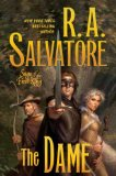 The Dame by R. A. Salvatore