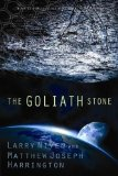 The Goliath Stone by Larry Niven & Matthew Joseph Harrington