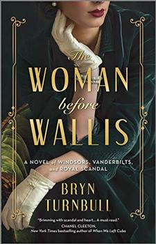 The Woman Before Wallis by Bryn Turnbull