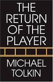 Return of the Player by Michael Tolkin