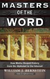 Masters of the Word by William J. Bernstein