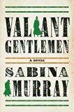 Valiant Gentlemen