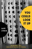 You Could Look It Up by Jack Lynch