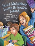Miss Malarkey Leaves No Reader Behind by Judy Finchler