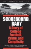 Scoreboard, Baby by Ken Armstrong and Nick Perry