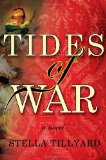 Tides of War by Stella Tillyard