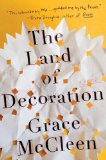 The Land of Decoration by Grace McCleen