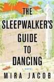 The Sleepwalker's Guide to Dancing jacket