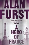 A Hero of France by Alan Furst