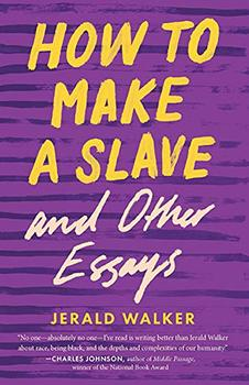 How to Make a Slave and Other Essays book jacket