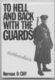 To Hell and Back with the Guards