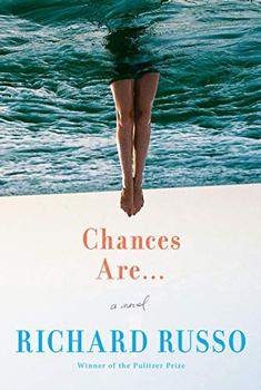 Chances Are ... by Richard Russo