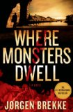 Where Monsters Dwell by Jørgen Brekke