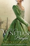 The Venetian Bargain by Marina Fiorato