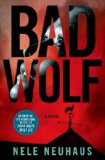 Bad Wolf by Nele Neuhaus