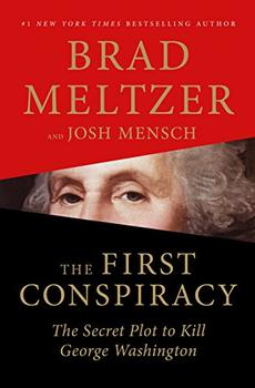 The First Conspiracy by Brad Meltzer, Josh Mensch