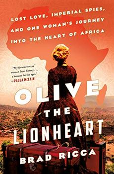Olive the Lionheart by Brad Ricca